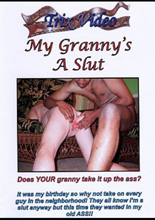 My Granny's A Slut, produced by Trix Productions.