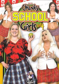 "Adult entertainment movie ""Chunky School Girls 4"" starring Shannon Monroe, Zenova Braeden & Allysa West. Produced by Skin Tight."