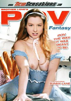 "Adult entertainment movie ""POV Fantasy"" starring Sunny Lane, Tory Lane & Rita Faltoyano. Produced by New Sensations."