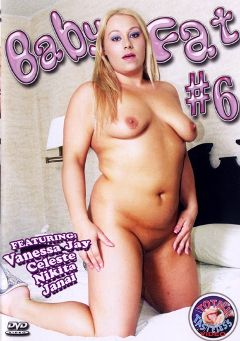 "Adult entertainment movie ""Baby Fat 6"" starring Vanessa Jay, Janai & Misty Mendez. Produced by Totally Tasteless Video."
