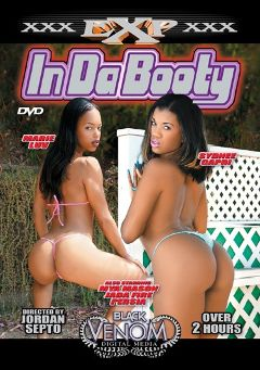 "Adult entertainment movie ""In Da Booty"" starring Sydnee Capri, Marie Luv & Jean Claude Batiste. Produced by Venom Digital Media."