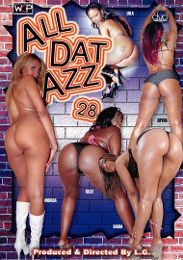 "Just Added presents the adult entertainment movie ""All Dat Azz 28""."