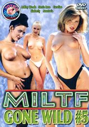 """Just Added presents the adult entertainment movie """"MILTF Gone Wild  5""""."""