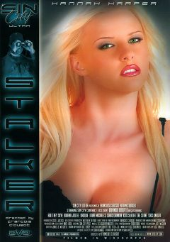 "Adult entertainment movie ""Stalker"" starring Ariana Jollee, Brittney Skye & Hannah Harper. Produced by Sin City."