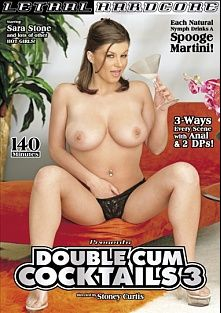 Double Cum Cocktails 3, starring Sara Stone, Sintia Stone, Carmen Sanchez, Yumi, Andrew Andretti, Jenner, Talon, Rick Masters and Dave Hardman, produced by Lethal Hardcore.