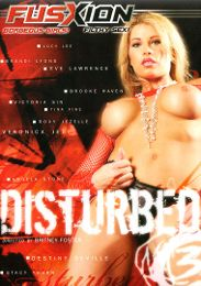 "Just Added presents the adult entertainment movie ""Disturbed 3""."