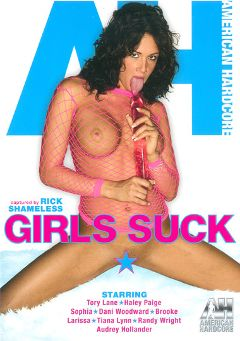 "Adult entertainment movie ""Girls Suck"" starring Haley Paige, Audrey Hollander & Dani Woodward. Produced by American Hardcore."