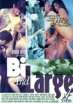 "Adult entertainment movie ""Bi And Large"" starring Mitch Preston, Vince Harrington & Johnny Guitar. Produced by Vivid Entertainment."