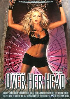 "Adult entertainment movie ""Paul Thomas' Over Her Head"" starring Sunrise Adams, Tory Lane & Haley Paige. Produced by Vivid Entertainment."