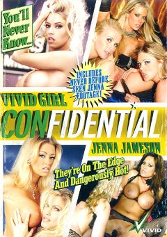 "Adult entertainment movie ""Vivid Girl Confidential: Jenna Jameson"" starring Sunrise Adams, Briana Banks & Jenna Jameson. Produced by Vivid Entertainment."