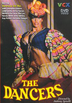 "Adult entertainment movie ""The Dancers"" starring Vanessa Del Rio, Anna Turner & Mike Ranger. Produced by VCX Home Of The Classics."