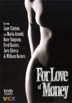 "Adult entertainment movie ""For Love Of Money"" starring Maria Aronoff, Fred Huber & William Barnes. Produced by VCX Home Of The Classics."