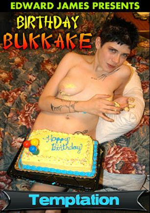 Birthday Bukkake 2, produced by Edward James Productions.