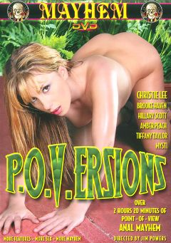 "Adult entertainment movie ""P.O.V.Ersions"" starring Brooke Haven, Hillary Scott & Amber Peach. Produced by Mayhem XXX."