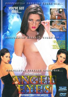 "Adult entertainment movie ""Angel Eyes"" starring Julie Meadows, Stephanie Swift & Jill Kelly. Produced by Sin City."