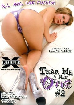 "Adult entertainment movie ""Tear Me A New One 2"" starring Claire Robbins, Kelly Wells & Staci Thorn. Produced by Platinum X Pictures."