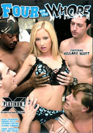 Four On The Whore, starring Hillary Scott, Kyle Stone, Frank Black, Mark Shy, Lefty Larue, Andrew Andretti, Mark Zane, Tiffany Rayne, Luscious Lopez, Amber Wild, Claire Robbins, Brad Baldwin, Tee Reel, Tone Capone, Carlton Banks, Tyler Knight, Claudio Meloni, David Luger and Steve Taylor, produced by Platinum X Pictures.