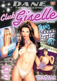 "Adult entertainment movie ""Club Giselle"" starring Alexia Acosta, Nicki Carter & Mariah (o). Produced by Dane Productions."