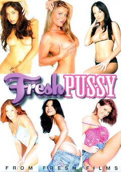 "Adult entertainment movie ""Fresh Pussy"" starring Eve Laurence, Melissa Lauren & Kaiya Lynn. Produced by Metro Media Entertainment."