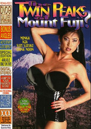 The Twin Peaks of Mount Fuji, starring Minka, Kia, Rick O'Shea, China Moon, Suzi Suzuki, Jack Hammer, Dave Hardman and Kyle Stone, produced by Sunshine Films.