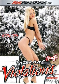 "Adult entertainment movie ""Internal Violations 4"" starring Kitty Sixx, Liz Honey & Jessica May. Produced by New Sensations."