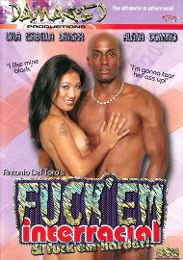 """Just Added presents the adult entertainment movie """"Fuck 'Em Interracial""""."""