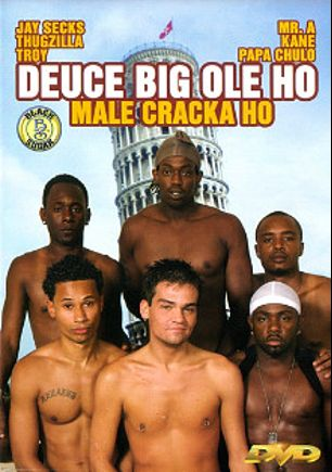 Deuce Big Ole Ho Male Cracka Ho, starring Troy Penetrator, Kane and Thugzilla, produced by Black Sugar.
