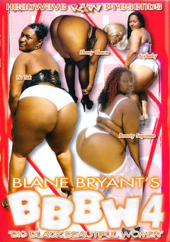 "Adult entertainment movie ""BBBW 4"" starring Ebony Charm, Tic Tak & Crybaby. Produced by Heatwave Entertainment."