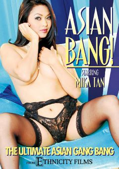 "Adult entertainment movie ""Asian Bang"" starring Kaiya Lynn, Roxy Jezel & Mika Tan. Produced by Video Team."