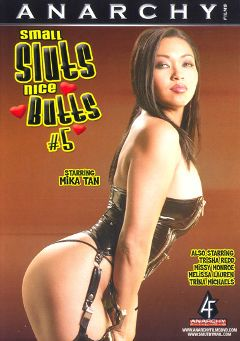 "Adult entertainment movie ""Small Sluts Nice Butts 5"" starring Melissa Lauren, Missy Monroe & Mika Tan. Produced by Anarchy Films."