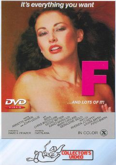 "Adult entertainment movie ""F And Lots Of It"" starring Annette Haven, Joe Sherman & Wilmont Waurer. Produced by VCX Home Of The Classics."