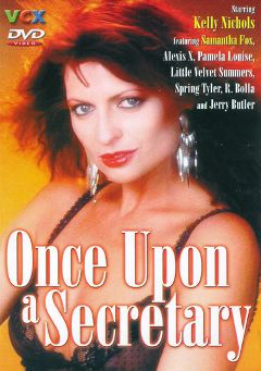 "Adult entertainment movie ""Once Upon A Secretary"" starring Kelly Nichols, Boz Crawford & Jeffrey Wallach. Produced by VCX Home Of The Classics."