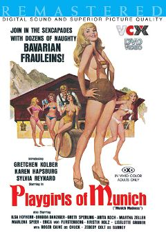 "Adult entertainment movie ""Playgirls Of Munich"" starring Greta Sperling, Sylvia Renard & Marlene Speer. Produced by VCX Home Of The Classics."