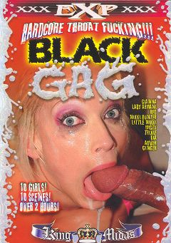 "Adult entertainment movie ""Black Gag"" starring Lia, Little Nicky & Alexis Red. Produced by EXP Exquisite."