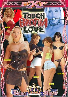 "Adult entertainment movie ""Tough Brotha Love"" starring Roxy Jezel, Felisha Honey & Mysti May. Produced by EXP Exquisite."