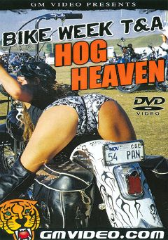 "Adult entertainment movie ""Bike Week T And A: Hog Heaven"". Produced by GM Video."