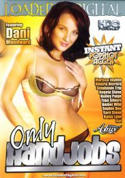 "Just Added presents the adult entertainment movie ""Only Handjobs""."