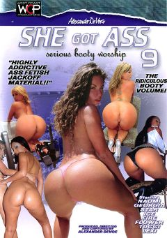 "Adult entertainment movie ""She Got Ass 9"" starring Flower Tucci, Naomi & Ice La Fox. Produced by West Coast Productions."