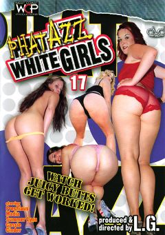"Adult entertainment movie ""Phat Azz White Girls 17"" starring Cassie, Summer Lynn & Cuntre Pipes. Produced by West Coast Productions."