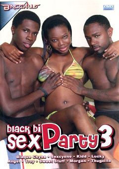 "Adult entertainment movie ""Black Bi Sex Party 3"" starring Thugzilla, Sexcyone & Sweet Stuff (m). Produced by Bacchus."