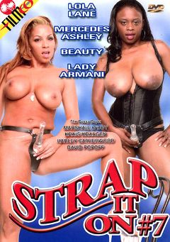 "Adult entertainment movie ""Strap It On 7"" starring Lady Armani, Mercedes Ashley & Lola Lane. Produced by Filmco."