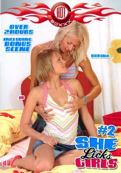 "Adult entertainment movie ""She Licks Girls 2"" starring Dorina, Sabina & Nikita Valentine. Produced by Hot Boxxx."