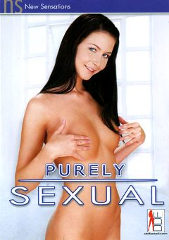 "Adult entertainment movie ""Purely Sexual"" starring Thalia Festiny, Veronica & Sunny Green. Produced by New Sensations."