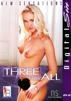 "Adult entertainment movie ""Three For All"" starring Daniella Schiffer, Claudia Rossi & Sandy Style. Produced by New Sensations."