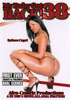 "Adult entertainment movie ""My Baby Got Back 38"" starring Beauty, Havana Ginger & Sydnee Capri. Produced by Video Team."