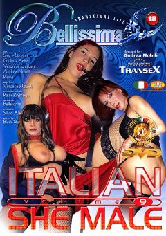 "Adult entertainment movie ""Italian She Male 9"" starring Veronica Gasbaly, Anita (o) & Stefania Lesa. Produced by Pinko Enterprises."