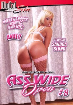 "Adult entertainment movie ""Ass Wide Open 8"" starring Sandra Parker, Sylvie & Vivianne. Produced by Digital Sin."