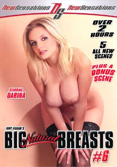 "Adult entertainment movie ""Big Natural Breasts 6"" starring Nikki Rider, Lucy & Karina. Produced by New Sensations."
