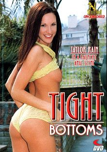 Tight Bottoms, starring Taylor Rain, Aurora Snow, Ava Vincent, Lori Peacock, Cameron Cruise, Fallon Sommers, Mandy Starr, Slim Shady, Mark Ashley, Luna, Steve Hatcher, Chris Cannon, Jessica Drake and Evan Stone, produced by Simon Wolf.