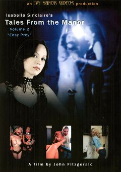 "Adult entertainment movie ""Tales From The Manor 2"" starring Isabella Sinclaire. Produced by Ivy Manor Videos."